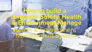 Video How to build a complete Safety, Health & Environment Management System  2017 download MP3, 3GP, MP4, WEBM, AVI, FLV Januari 2018