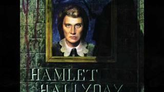 Johnny Hallyday - Hamlet - Hallyday (Album complet)