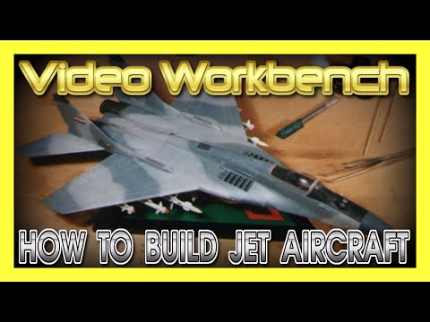 How to Build Jet Aircraft Plastic Model Kits | Video Workbench