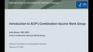 February 2019 ACIP Meeting - Combination Vaccines