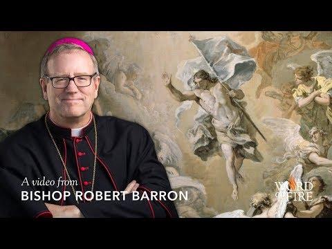 Bishop Barron's Easter Homily