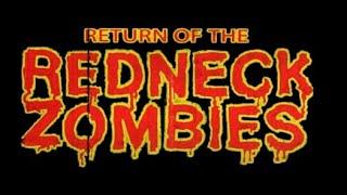 Return of the Redneck Zombies   FULL MOVIE  2012