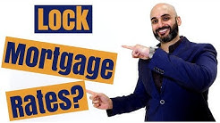When should I lock in my mortgage rates? (and best way to make that decision)