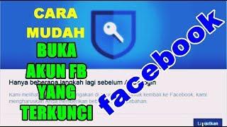 Cara Cepat Membuka Akun Facebook Yang Terkunci | Cara Buka FB