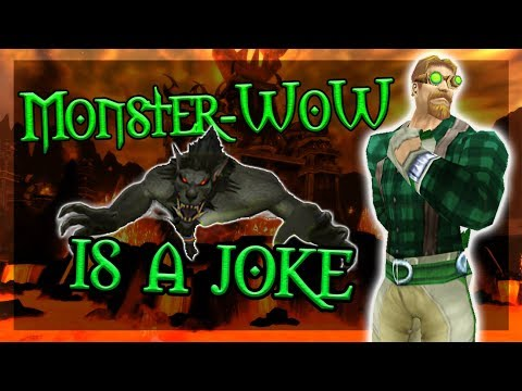 Monster-WoW Is A JOKE! - Private Server Review
