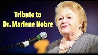 Tribute to Dr. Marlene Nobre