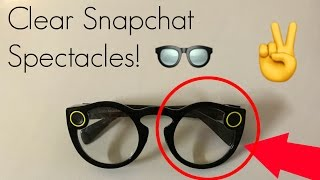 Clear Snapchat Spectacles (Snapchat Glasses) Lenses!