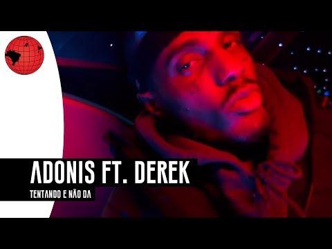 Adonis – Tentando e não dá ft. Derek (Recayd Mob)