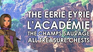 Dragon Quest XI The Champs Sauvage (+ The Eerie Eyrie + L'Académie de Notre ) All Treasure Locations