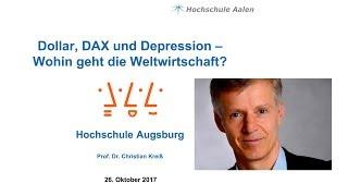 Christian Kreiß: Dollar, Dax und Depression - wohin geht die Weltwirtschaft?