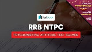 RRB NTPC Psychometric Aptitude Test SOLVED