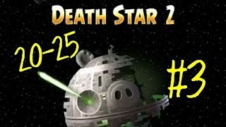Angry Birds Star Wars-Death Star 2 #3 (20-25)