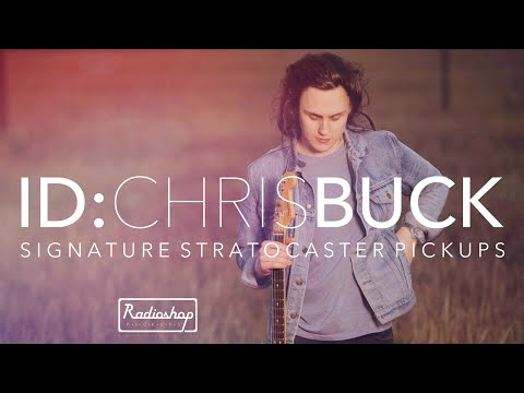ID:ChrisBuck - Signature Radioshop Pickups