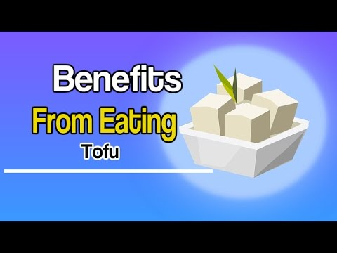 Benefits From Eating Tofu Get Into The Tofu Habit For A Naturally Healthy You