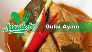 Gulai Ayam - Chicken Curry | Resep #031