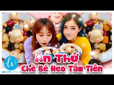 Lần Đầu Ăn Thử Chè Bé Heo Tắm Tiên Siêu Hot I Linh Vyy Official @Linh Barbie @Vê Vê Channel