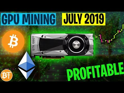 IS GPU MINING WORTH IT JULY 2019? -💸PROFITABLE OR NOT?