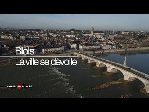 Vues sur Loire : Blois, la ville se dévoile