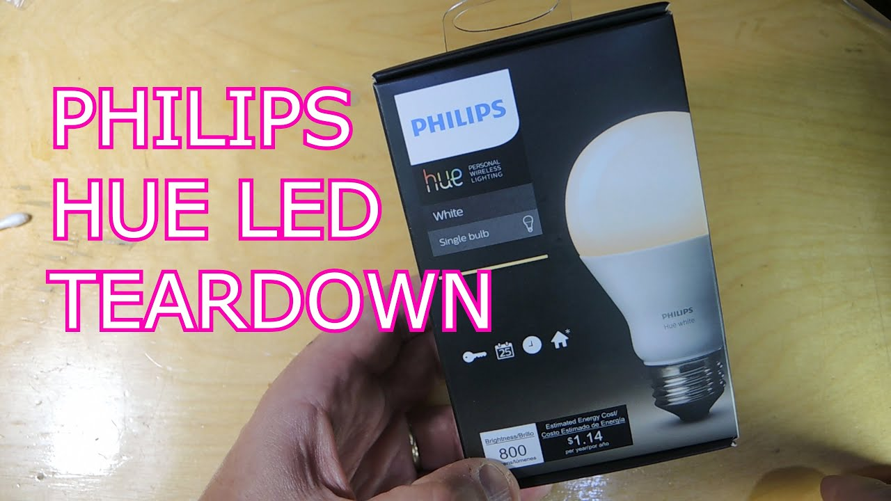 Philips Hue 2016 Led Bulb Teardown Youtube