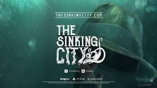 THE SINKING CITY - TRAILER CINEMÁTICO (PS4)