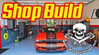Speedy's Garage Shop Build