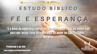 Estudo Bíblico - Fé e esperança 2