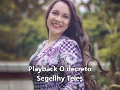 Playback Decreto De Deus - Segellhys Teles