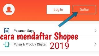Gambar cover Cara mendaftar Shopee terbaru 2019