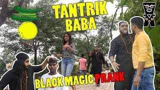 Tantrik Baba - Black Magic Prank | Pranks In India 2017 | By The Turban Trickers