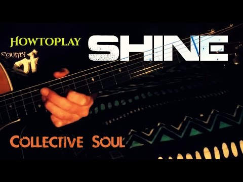Guitar Lesson: Shine - Collective Soul