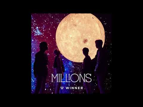 WINNER (위너) - MILLIONS [MP3 Audio]