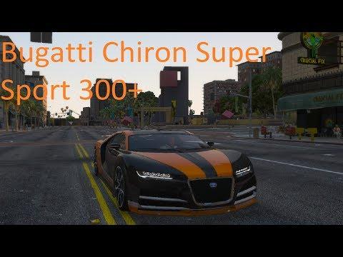 Bugatti Chiron 304 MPH/490KPH Record Recreation GTA V (Bugatti Chiron Super Sport 300+)