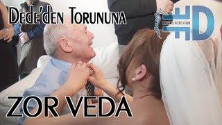 DEDE'DEN TORUNUNA ZOR VEDA {--- www.dogrufilm.de}