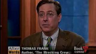 The Wrecking Crew (1), CSPAN, Thomas Frank