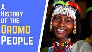 A History of The Oromo People