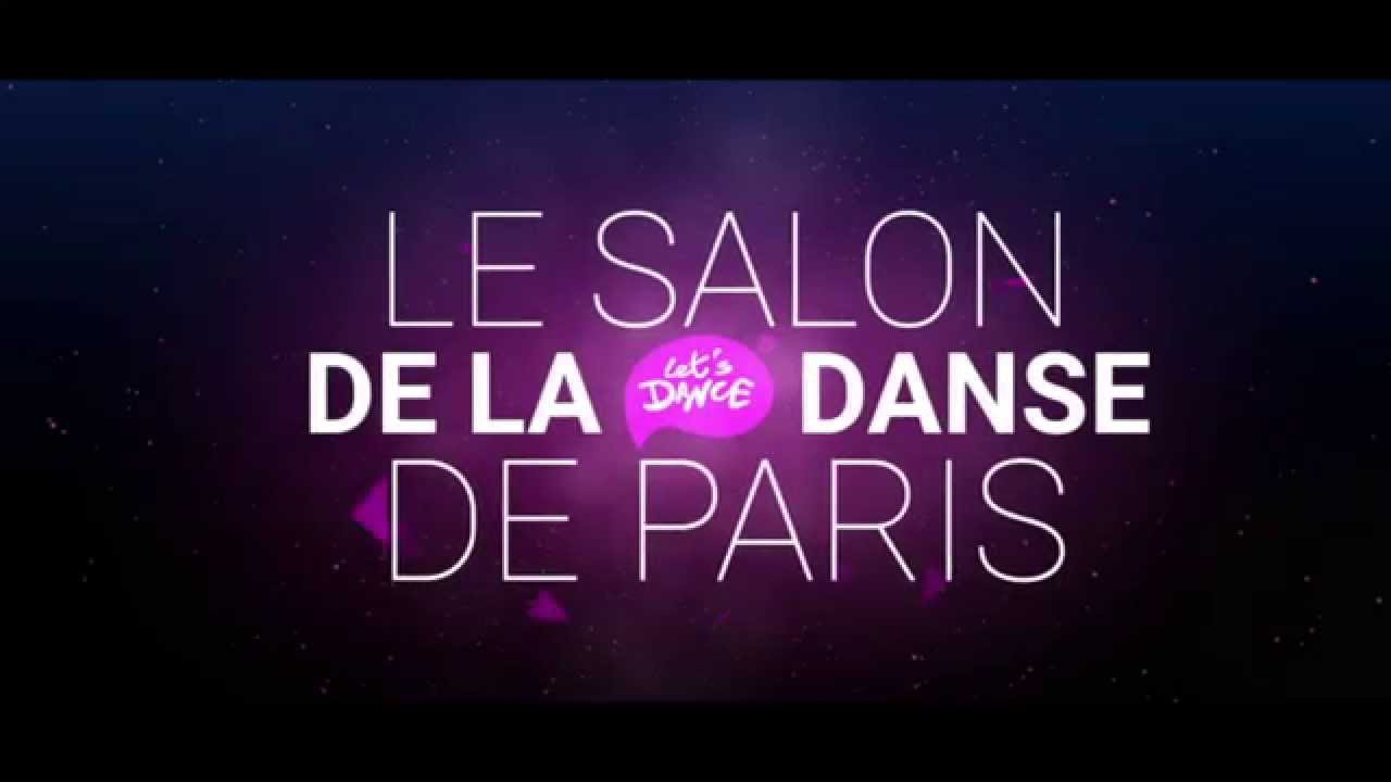 Le salon de la danse let 39 s dance 2016 teaser officiel for Toute la danse de salon com
