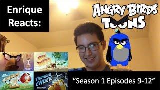 """Enrique Zuniga Jr. Reacts to: """"Angry Birds Toons Season 1 Episodes 9-12"""""""