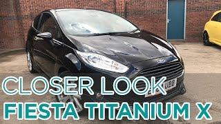 Closer Look: Ford Fiesta Titanium X
