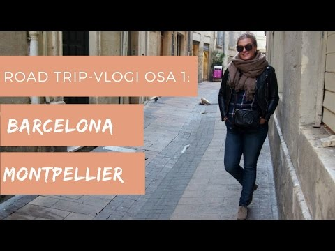 ROAD TRIP EUROOPASSA: BARCELONA & MONTPELLIER | It's Selja