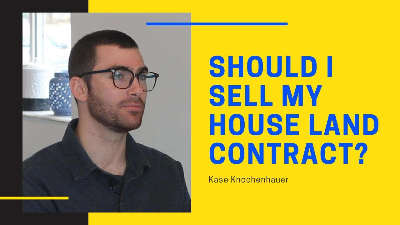 Should I sell my house Land Contract? What could go wrong?
