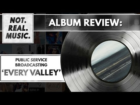 Public Service Broadcasting - Every Valley - Album Review