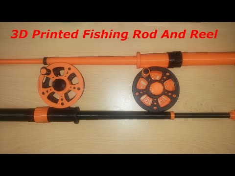 3D Printing A Fishing Rod And Reel Assembly
