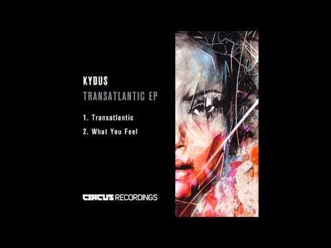 Kydus  - Transatlantic EP - Circus Recordings