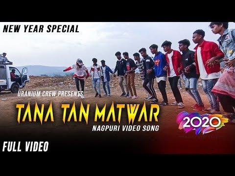 Tana Tan Matwar  | Fun Dance At New Year Party  | Uranium Crew | Nagpuri Video Song