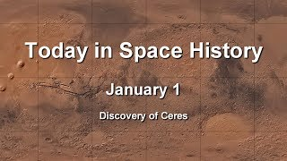 Today in Space History 01-01 - Discovery of Ceres