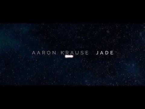 Aaron Krause - Jade (Lyric Video)