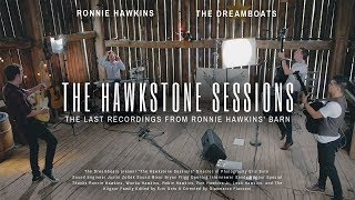 The Hawkstone Sessions: The Last Recordings from Ronnie Hawkins' Barn (2019)