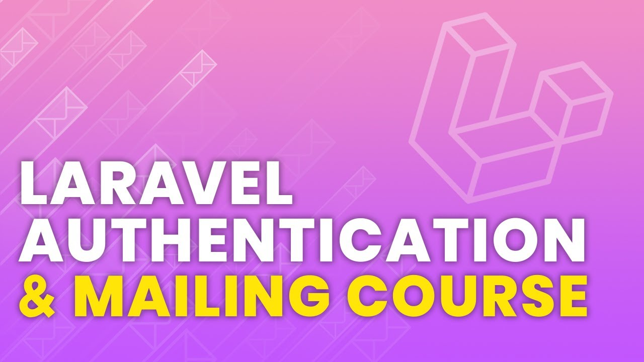 Laravel Authentication & Mailing Crash Course | Laravel 8 Mailing | How To Mail In Laravel