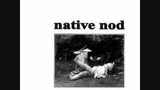 native nod - native nod 7""