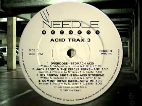 "Acid House - OVERDOSE "" Stomach Acid """